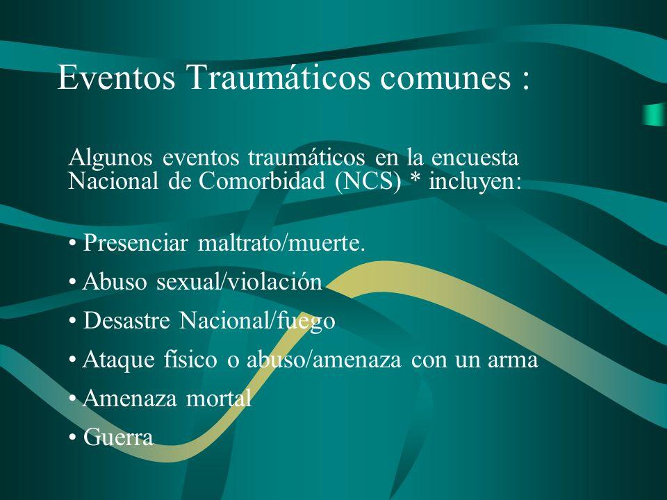 Eventos Traumáticos comunes :