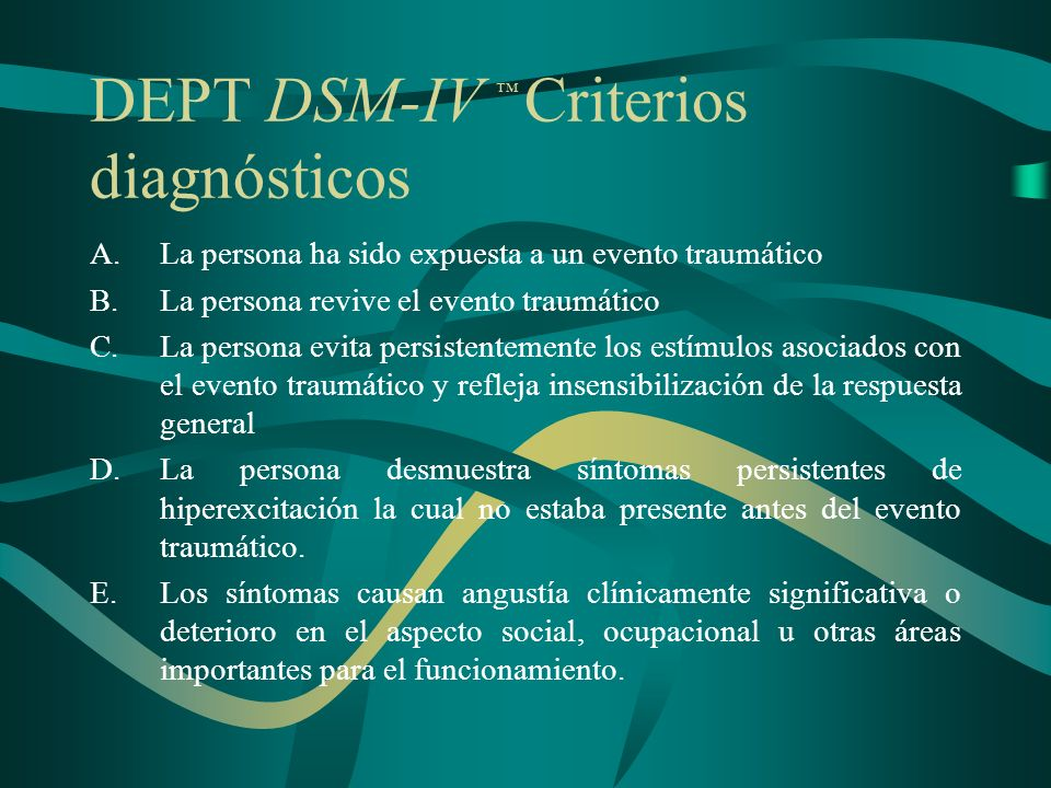 DEPT DSM-IV ™ Criterios diagnósticos