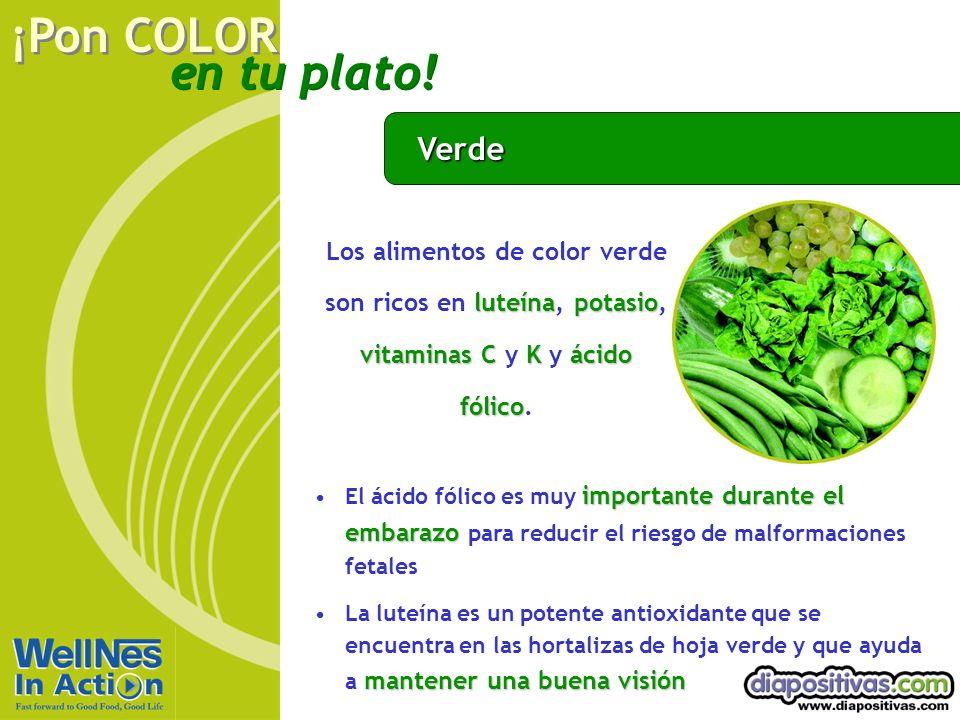 Verde Los alimentos de color verde son ricos en luteína, potasio, vitaminas C y K y ácido fólico.