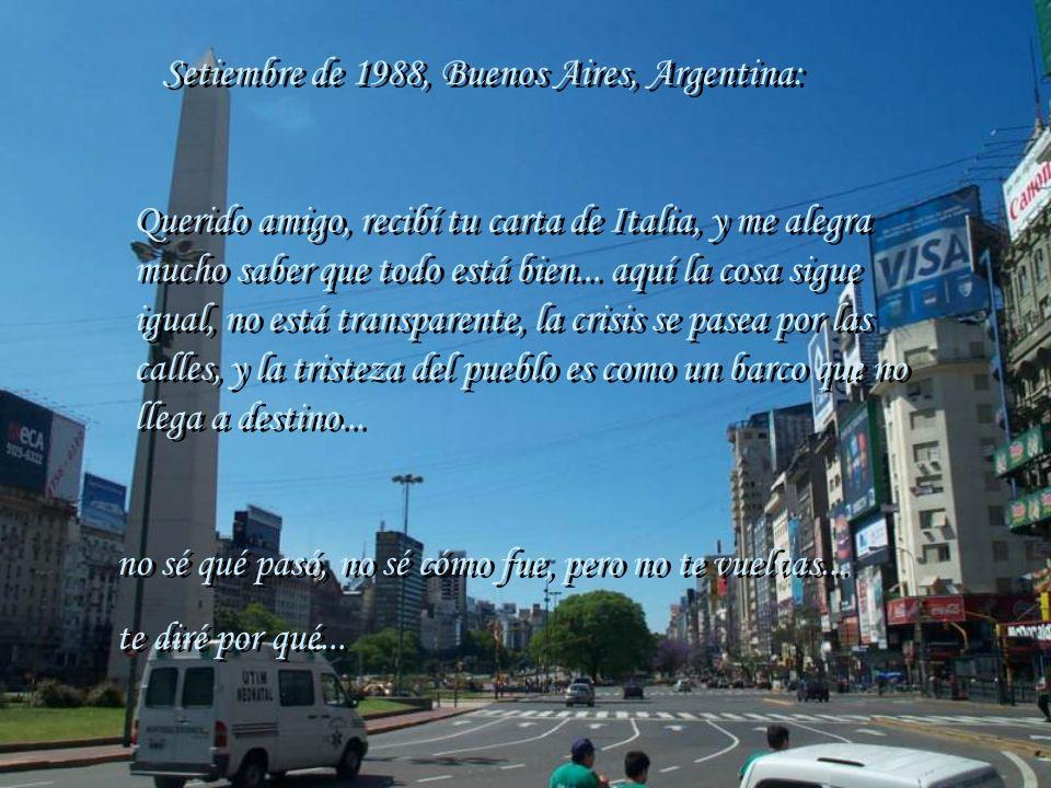 Setiembre de 1988, Buenos Aires, Argentina: