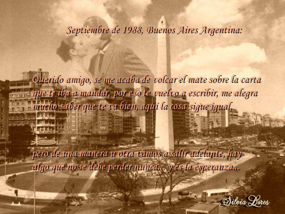 Septiembre de 1988, Buenos Aires Argentina: