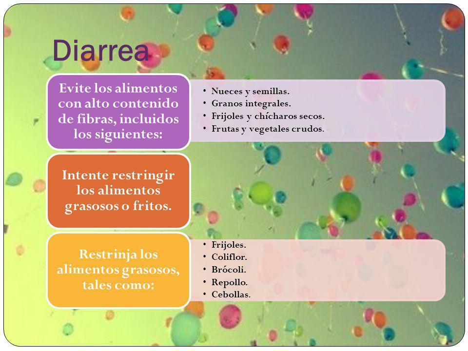 Diarrea Nueces y semillas. Granos integrales.