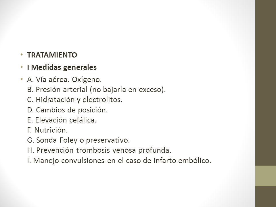 TRATAMIENTO I Medidas generales.