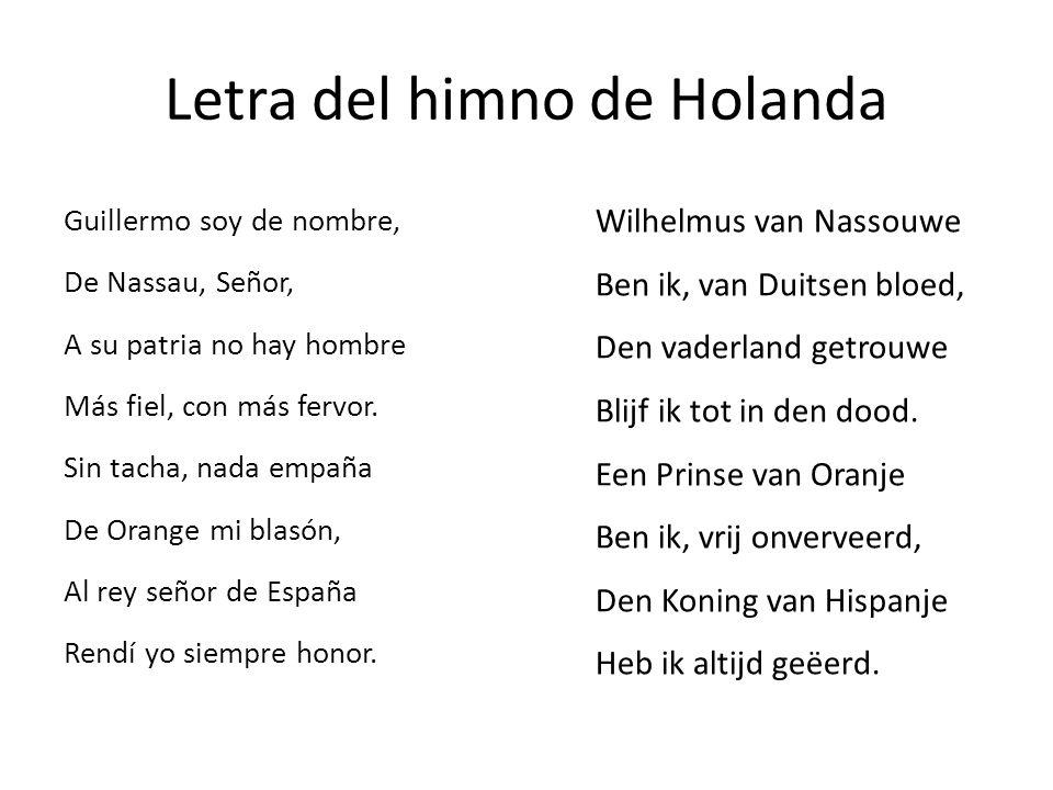 Letra del himno de Holanda