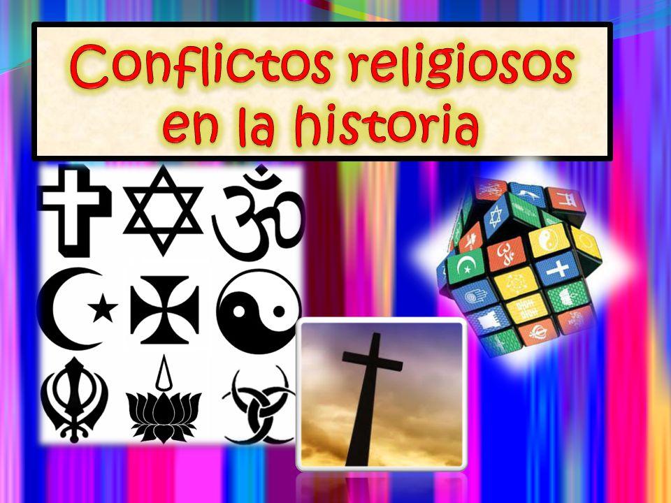 Conflictos religiosos en la historia