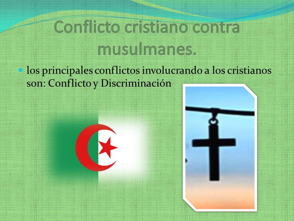 Conflicto cristiano contra musulmanes.