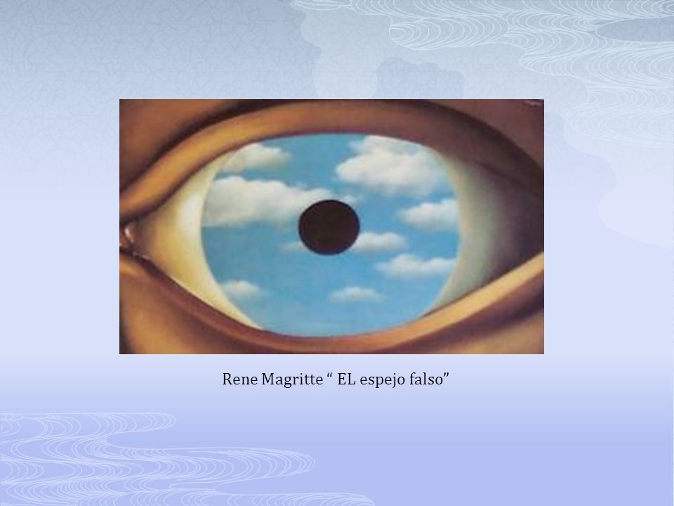 Rene Magritte EL espejo falso