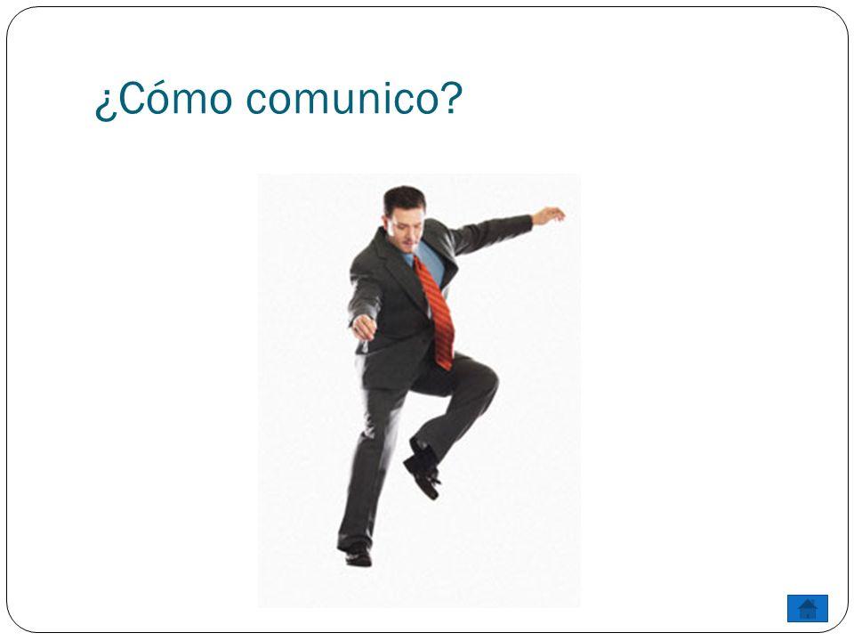 ¿Cómo comunico