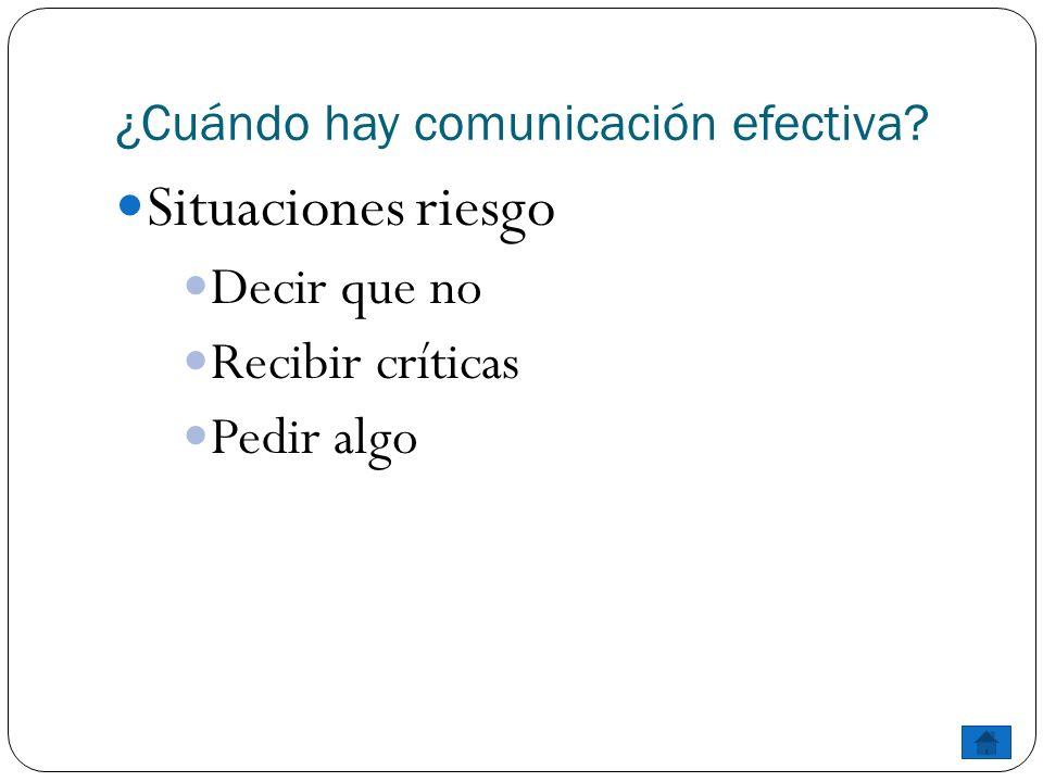 ¿Cuándo hay comunicación efectiva