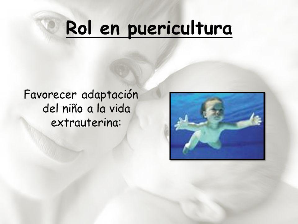 Favorecer adaptación del niño a la vida extrauterina: