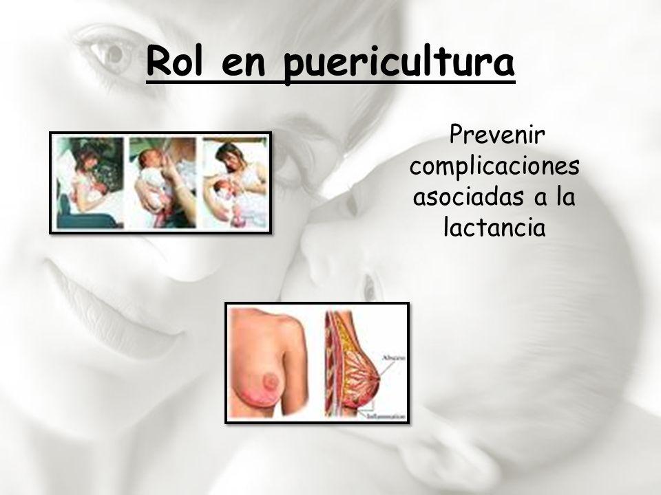 Prevenir complicaciones asociadas a la lactancia