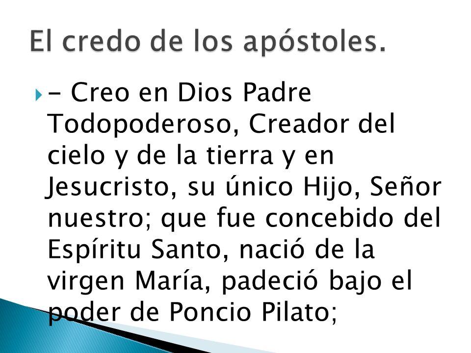 El credo de los apóstoles.