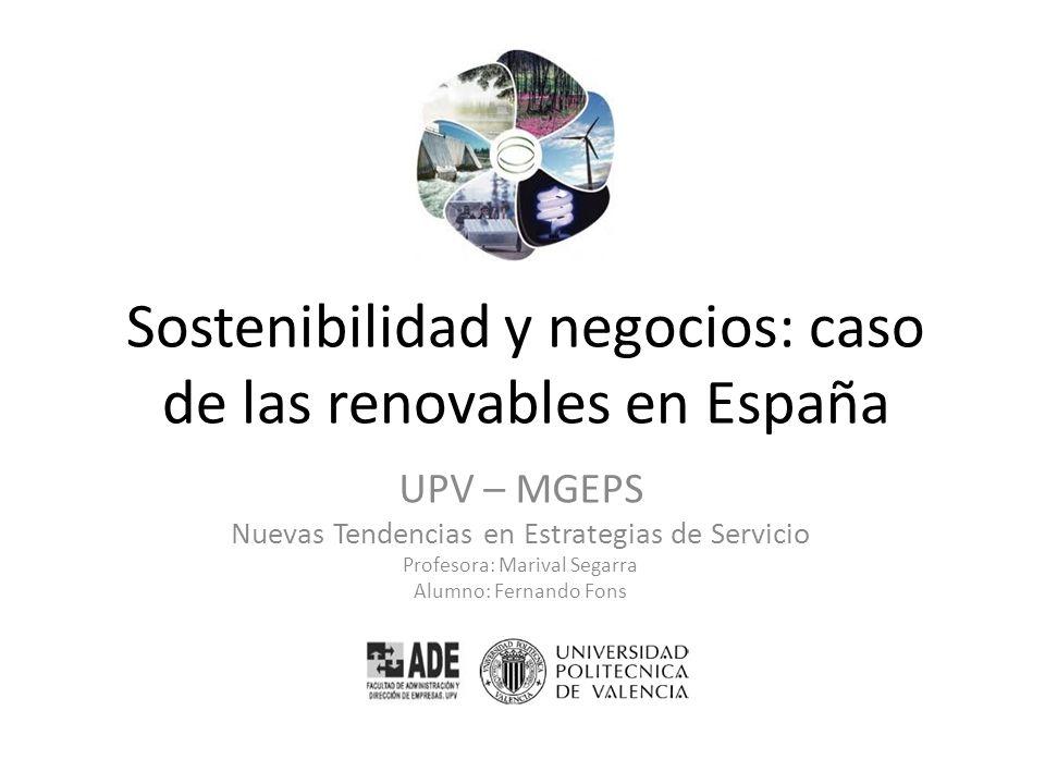 Sostenibilidad y negocios: caso de las renovables en España