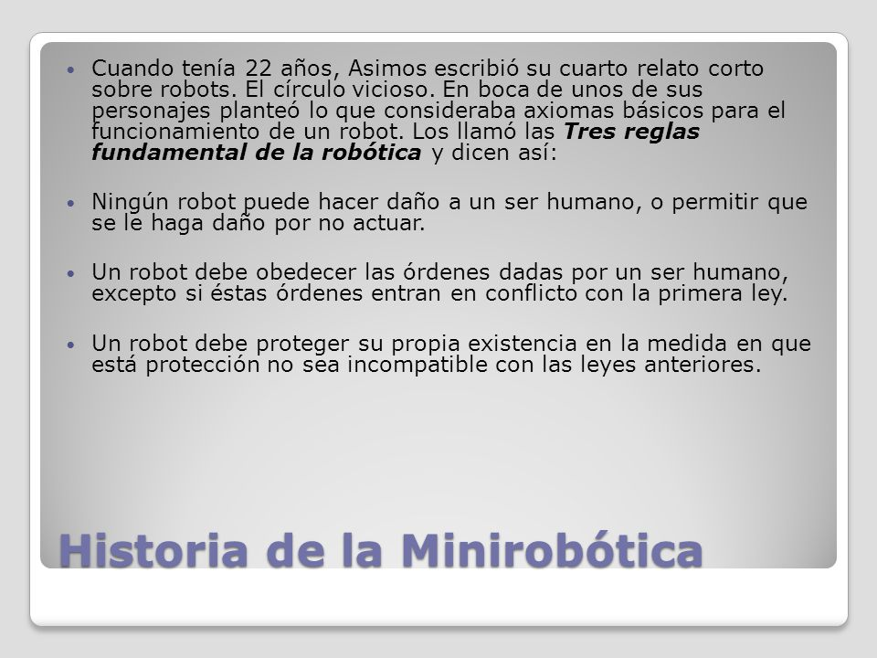 Historia de la Minirobótica