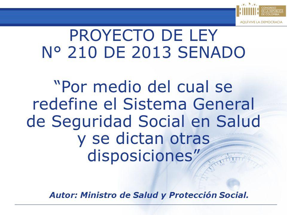 Autor: Ministro de Salud y Protección Social.