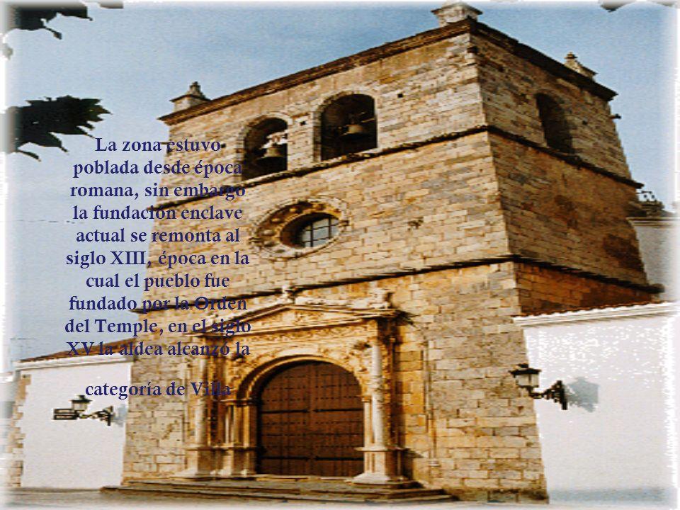 La zona estuvo poblada desde época romana, sin embargo la fundación enclave actual se remonta al siglo XIII, época en la cual el pueblo fue fundado por la Orden del Temple, en el siglo XV la aldea alcanzó la categoría de Villa
