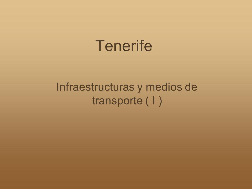Infraestructuras y medios de transporte ( I )
