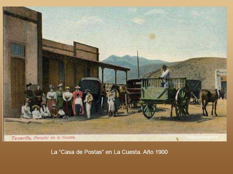 La Casa de Postas en La Cuesta. Año 1900