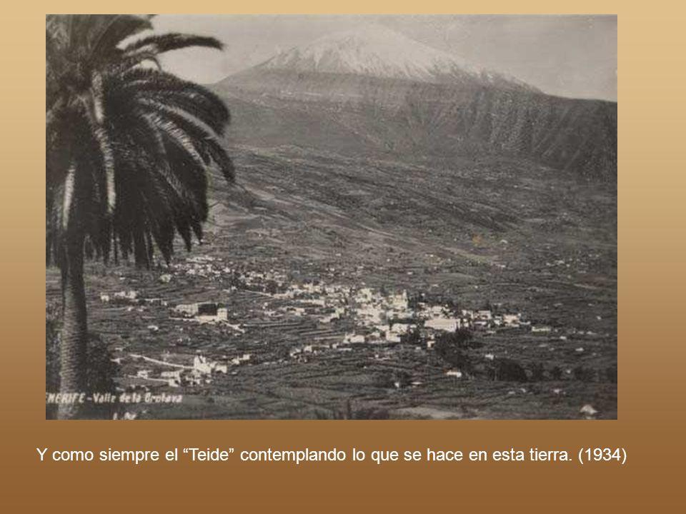 Y como siempre el Teide contemplando lo que se hace en esta tierra