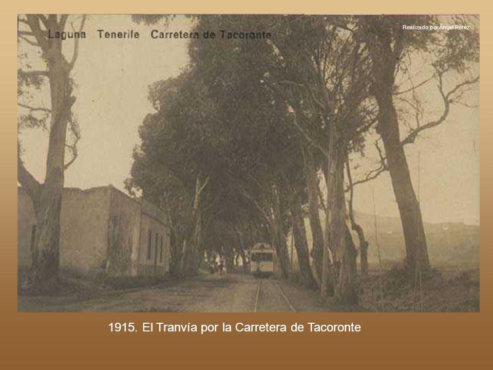 1915. El Tranvía por la Carretera de Tacoronte