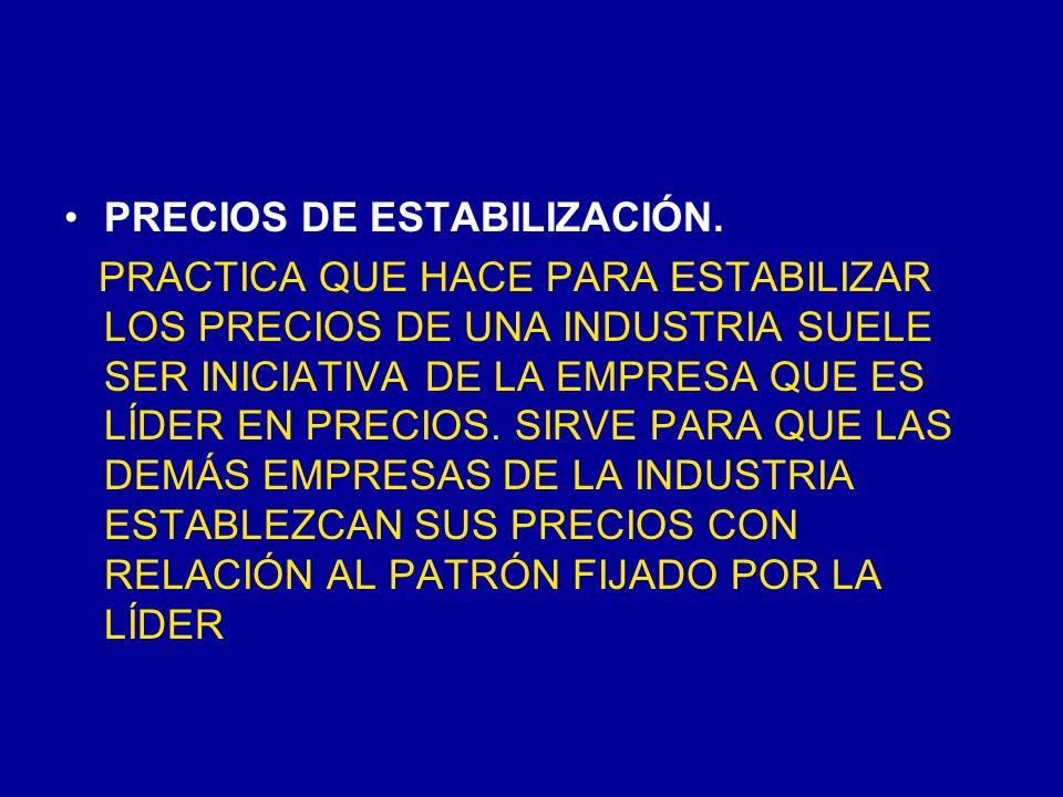 PRECIOS DE ESTABILIZACIÓN.