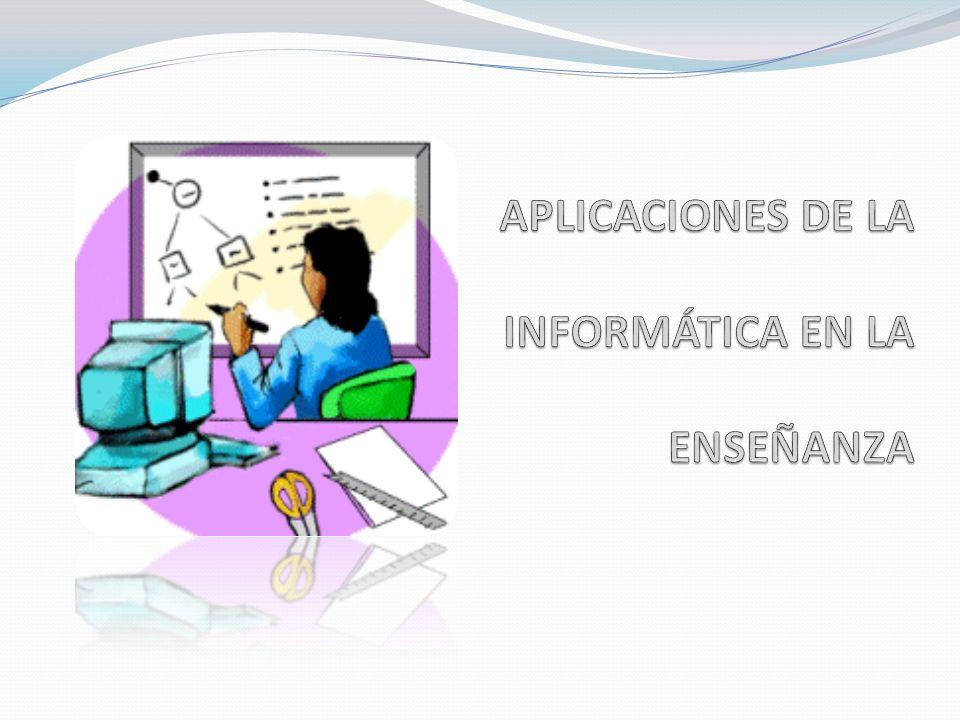 Aplicaciones de la informática en la enseñanza