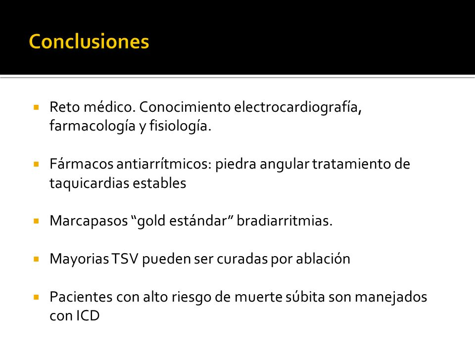 Conclusiones Reto médico. Conocimiento electrocardiografía, farmacología y fisiología.