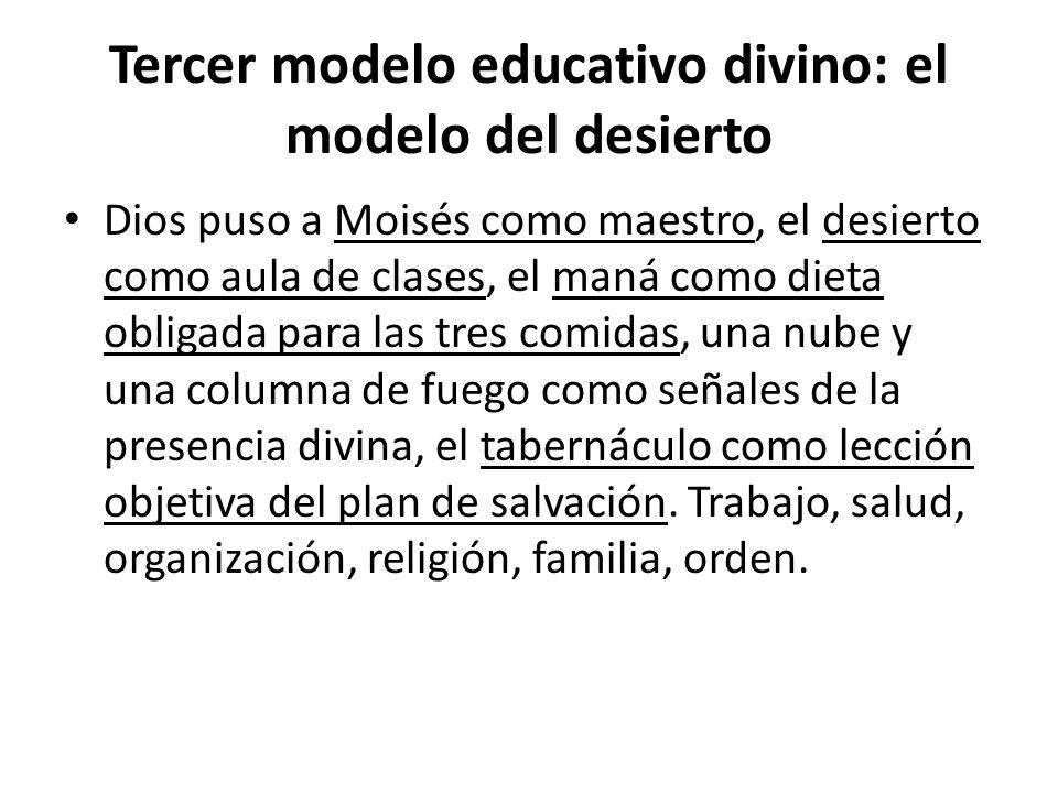 Tercer modelo educativo divino: el modelo del desierto