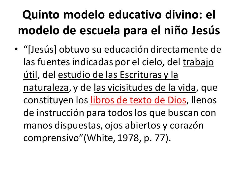 Quinto modelo educativo divino: el modelo de escuela para el niño Jesús