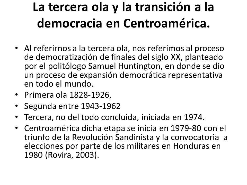 La tercera ola y la transición a la democracia en Centroamérica.