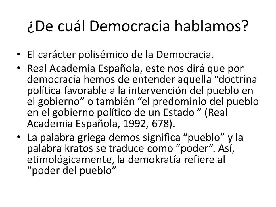 ¿De cuál Democracia hablamos