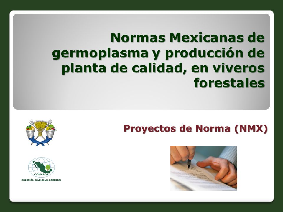 Proyectos de Norma (NMX)