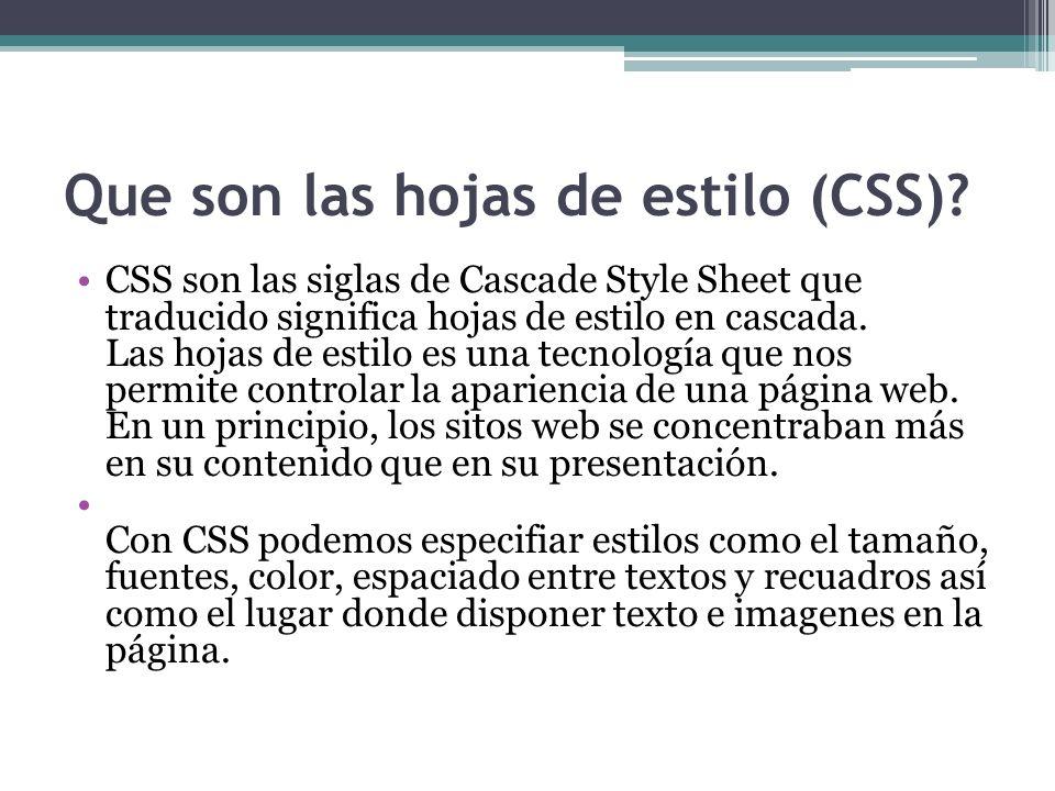 Que son las hojas de estilo (CSS)