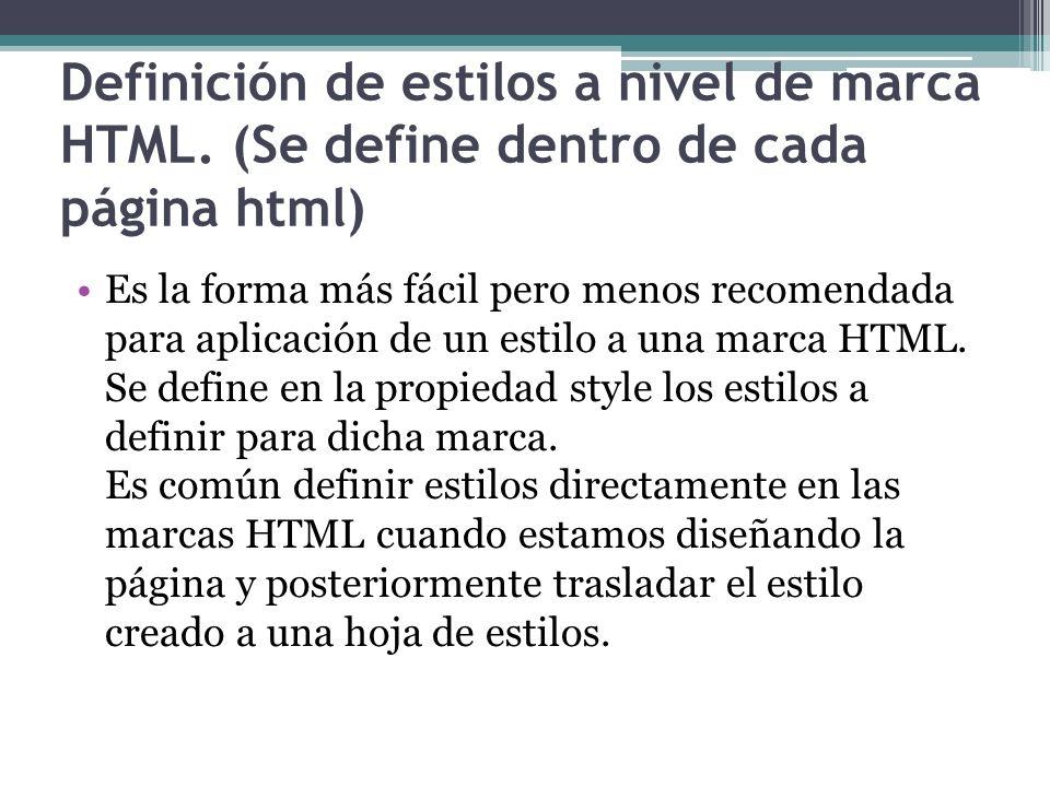 Definición de estilos a nivel de marca HTML