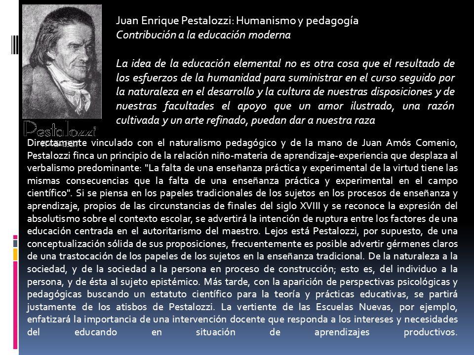 Juan Enrique Pestalozzi: Humanismo y pedagogía Contribución a la educación moderna