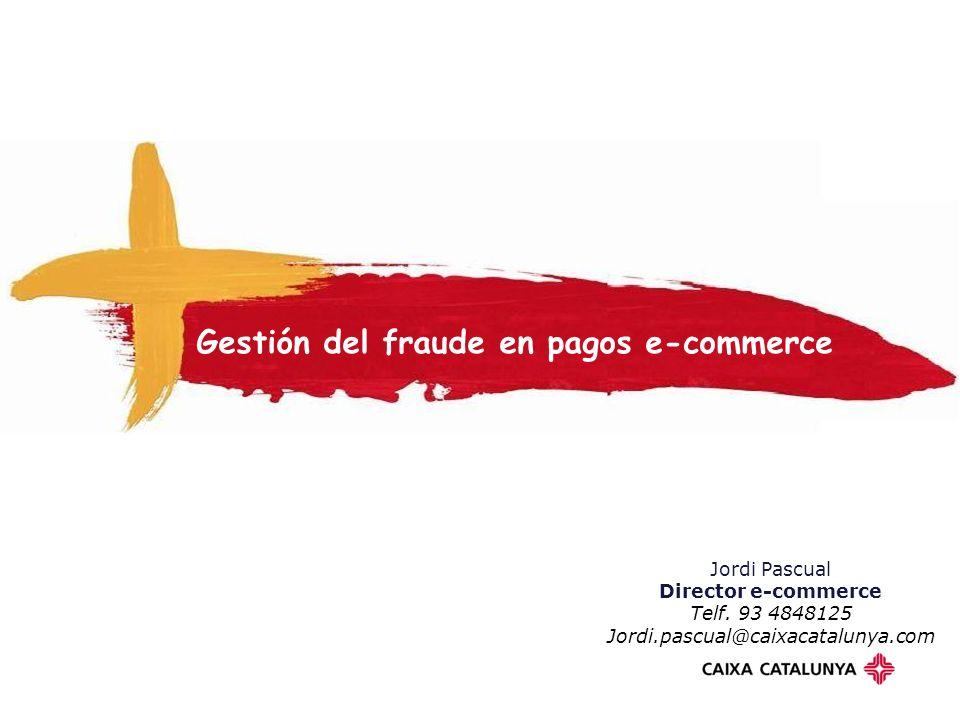 Gestión del fraude en pagos e-commerce