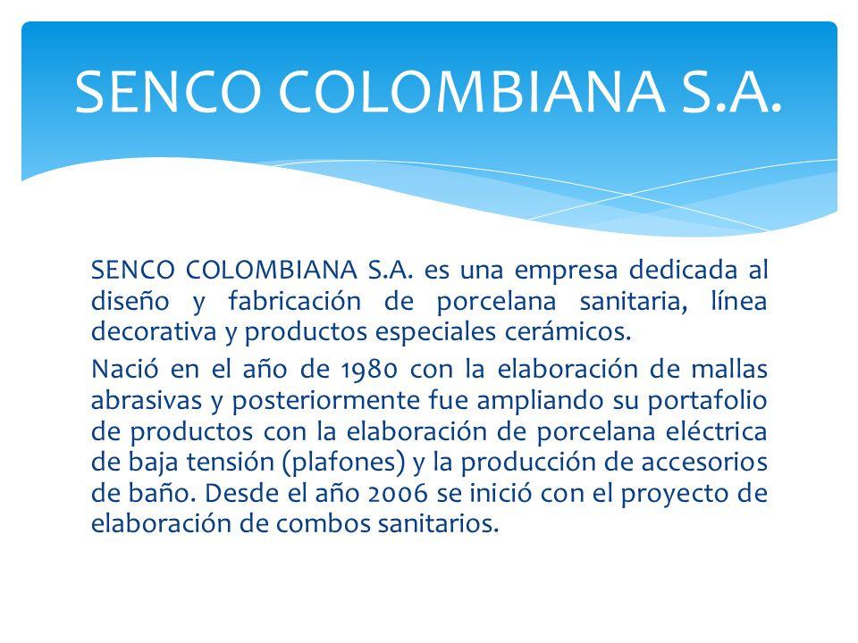 SENCO COLOMBIANA S.A.