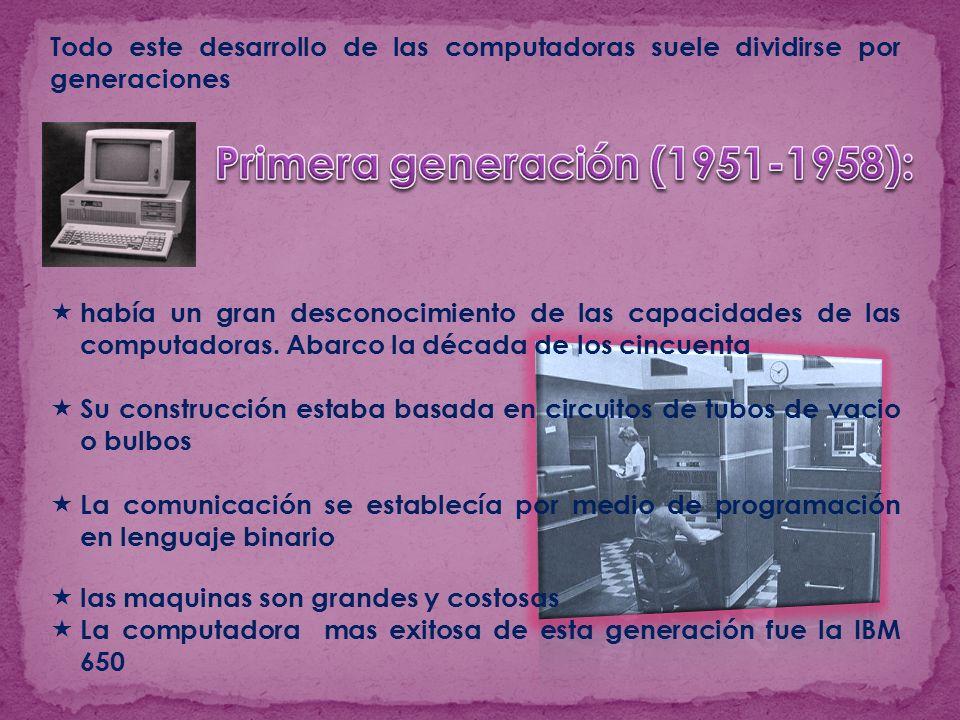 Primera generación (1951-1958):