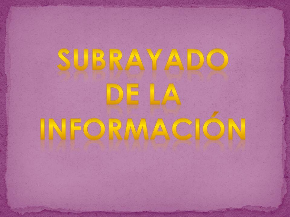 Subrayado de la información