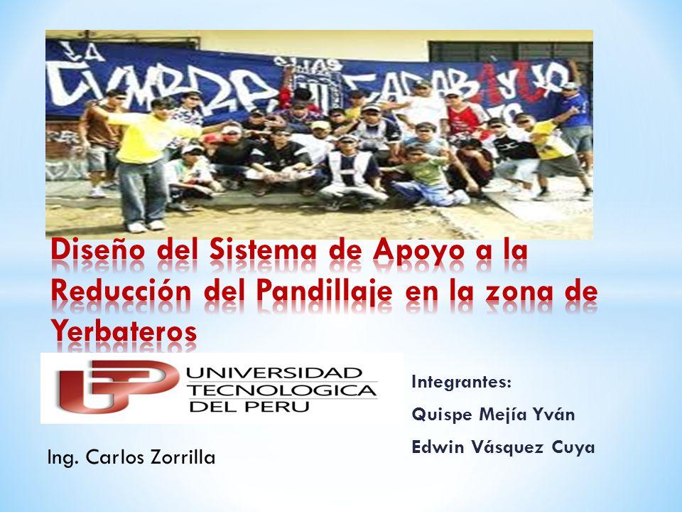 Integrantes: Quispe Mejía Yván Edwin Vásquez Cuya