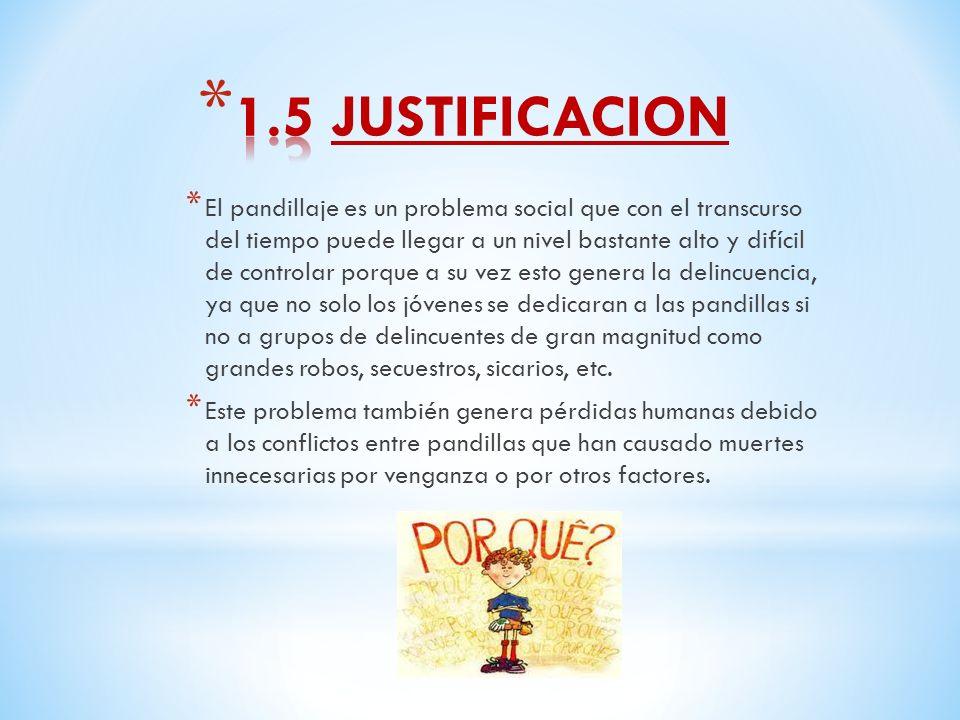 1.5 JUSTIFICACION