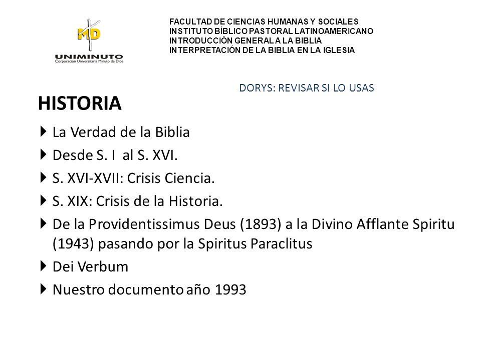 HISTORIA La Verdad de la Biblia Desde S. I al S. XVI.