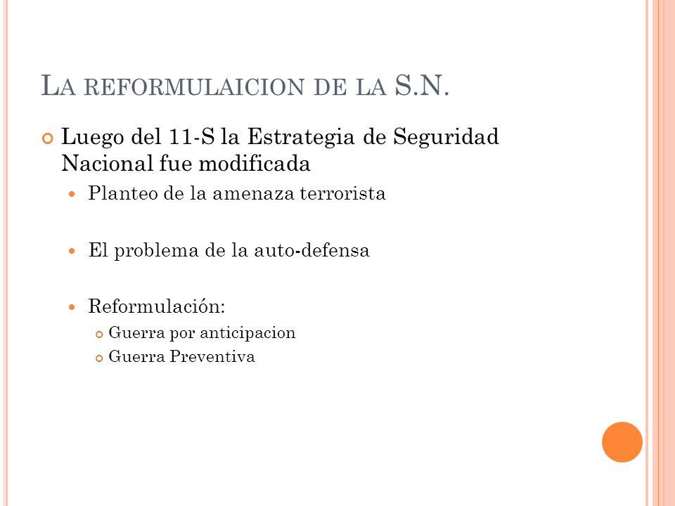 La reformulaicion de la S.N.