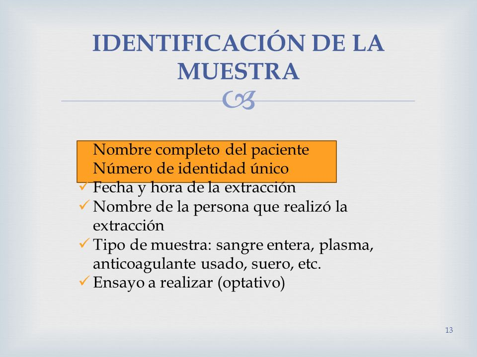 IDENTIFICACIÓN DE LA MUESTRA