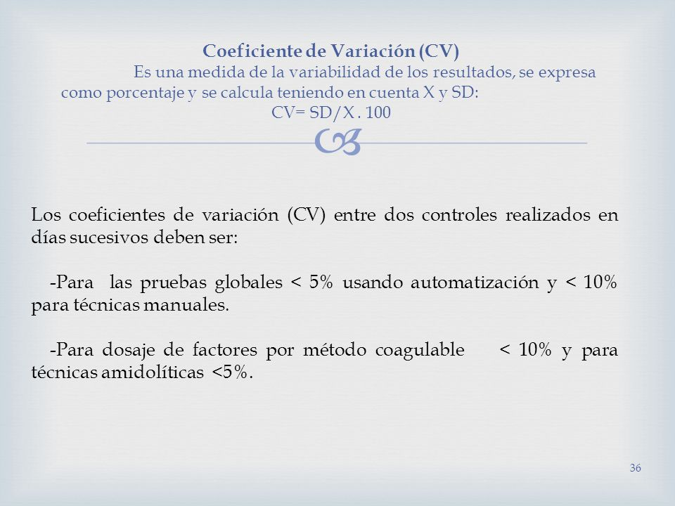 Coeficiente de Variación (CV)