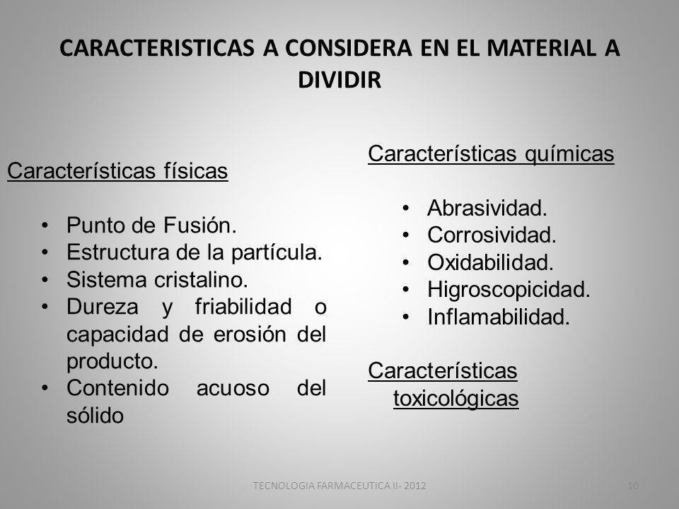 CARACTERISTICAS A CONSIDERA EN EL MATERIAL A DIVIDIR