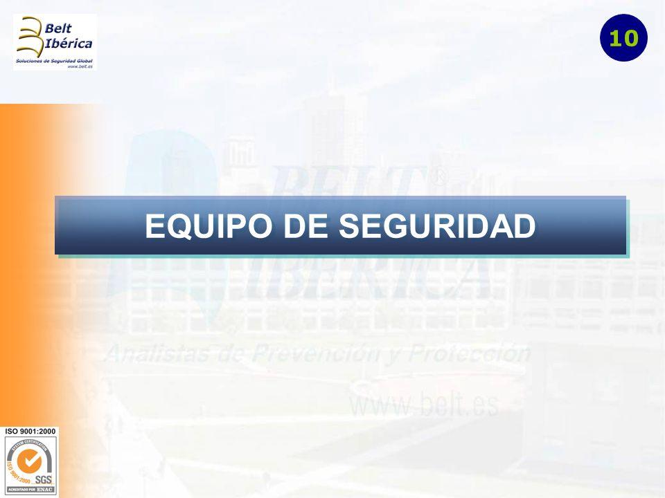 10 EQUIPO DE SEGURIDAD