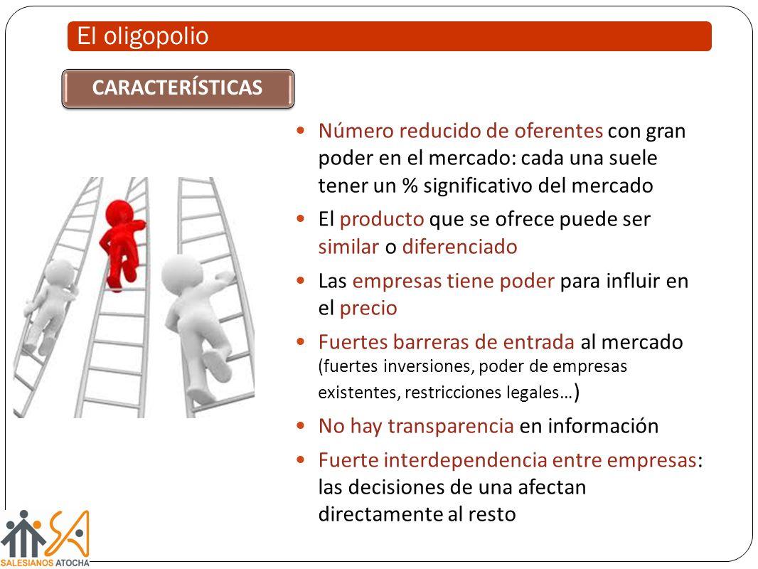 El oligopolio CARACTERÍSTICAS