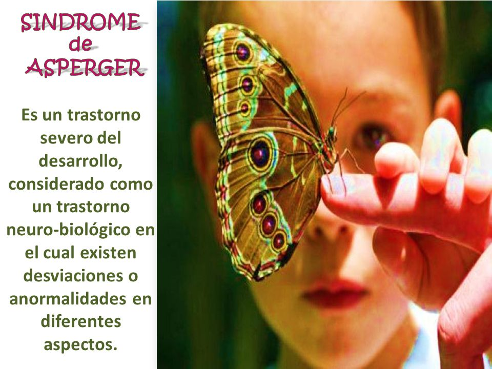 SINDROME de ASPERGER.