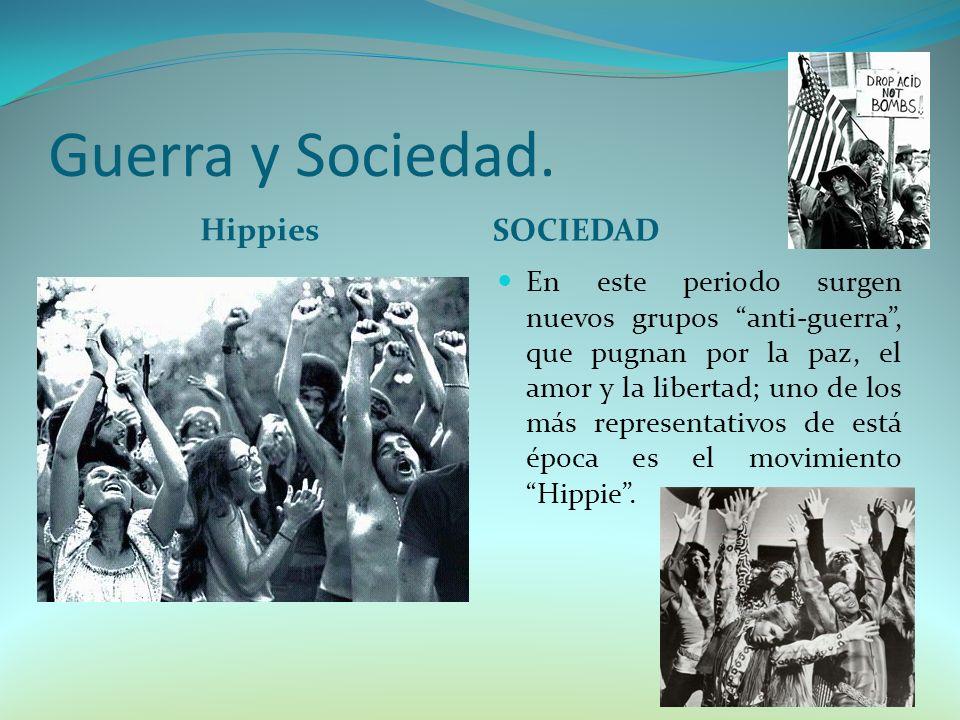 Guerra y Sociedad. Hippies SOCIEDAD